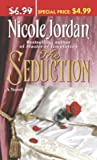 Jordan, Nicole: The Seduction