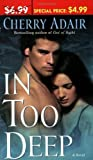 Adair, Cherry: In Too Deep (The Men of T-FLAC: The Wrights, Book 4)