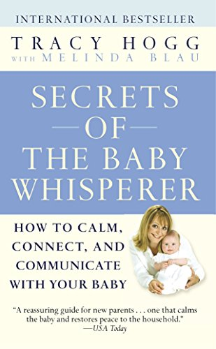 secrets-of-the-baby-whisperer-how-to-calm-connect-and-communicate-with-your-baby