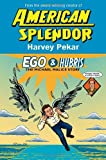Pekar, Harvey: Ego &amp; Hubris