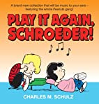 Play It Again, Schroeder! by Charles M.…