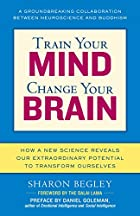 Train Your Mind, Change Your Brain: How a…