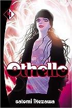 Othello, Volume 4 by Satomi Ikezawa