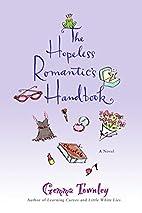 The Hopeless Romantic's Handbook by Gemma…