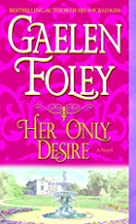 Her Only Desire (The Spice Trilogy - 1) by…