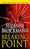 Brockmann, Suzanne: Breaking Point: Library Edition