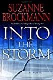 Brockmann, Suzanne: Into the Storm (Troubleshooters, Book 10)