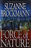 Brockmann, Suzanne: Force of Nature (Troubleshooters, Book 11)