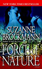 Force of Nature (Troubleshooters, Book 11)…