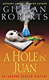 Roberts, Gillian: A Hole in Juan: An Amanda Pepper Mystery