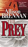 Brennan, Allison: The Prey