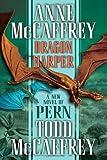 McCaffrey, Anne: Dragon Harper (The Dragonriders of Pern)