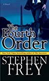 Frey, Stephen: The Fourth Order
