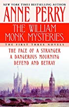 The William Monk Mysteries: The First Three…