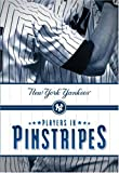 Vancil, Mark: Players in Pinstripes: New York Yankees