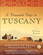 A Thousand Days in Tuscany: A Bittersweet…