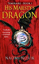 His Majesty's Dragon (Temeraire, Book…