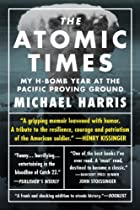 The Atomic Times: My H-Bomb Year at the…