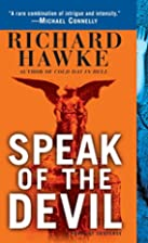 Speak of the Devil: A Novel of Suspense by…