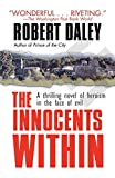 Daley, Robert: The Innocents Within: A Novel
