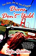 Divas Don't Yield: A Novel (Many Cultures,…