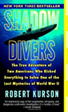 Shadow divers : the true adventure of two…