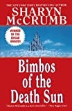 McCrumb, Sharyn: Bimbos of the Death Sun