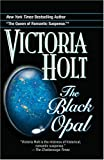 Holt, Victoria: The Black Opal
