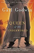 Queen of the Underworld: A Novel by Gail…