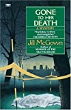 McGown, Jill: Gone to Her Death