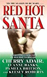 Adair, Cherry: Red Hot Santa: Snowball&#39;s Chance, Santa Slave, Big, Bad Santa, Killer Christmas