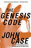 Case, John: The Genesis Code: A Thriller