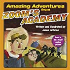 Amazing Adventures from Zoom's Academy by…