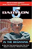 David, Peter: Babylon 5: In The Beginning