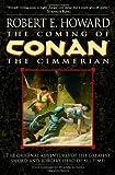 Howard, Robert E.: The Coming of Conan the Cimmerian (Conan of Cimmeria, Book 1)