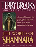 Brooks, Terry: The World of Shannara