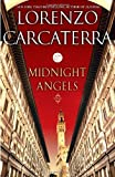 Carcaterra, Lorenzo: Midnight Angels: A Novel
