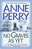 Perry, Anne: No Graves As Yet: A Novel (World War I)