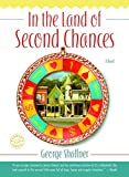 Shaffner, George: In the Land of Second Chances
