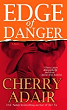 Edge of Danger (The Men of T-FLAC: The Edge…