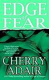 Adair, Cherry: Edge of Fear