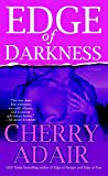 Adair, Cherry: Edge of Darkness