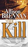 Brennan, Allison: The Kill
