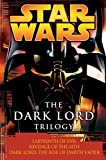 Luceno, James: The Dark Lord Trilogy: Star Wars: Labyrinth of Evil                Revenge of the Sith Dark Lord: The Rise of Darth Vader (Star Wars (Random House Paperback))