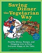 Saving Dinner the Vegetarian Way: Healthy…