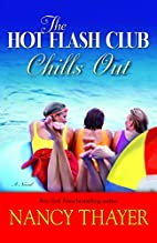 The Hot Flash Club Chills Out by Nancy…