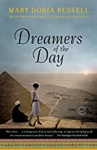 Dreamers of the Day: A Novel by Mary Doria…