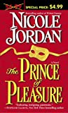 Jordan, Nicole: The Prince of Pleasure