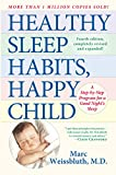 Weissbluth, Marc: Healthy Sleep Habits, Happy Child: A Step-By-Step Program For a Good Night's Sleep