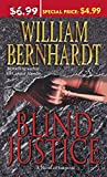 Bernhardt, William: Blind Justice A Novel of Suspense